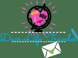 Dear Life Traveler…