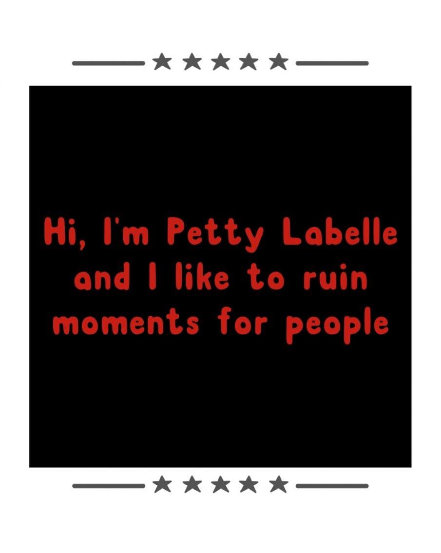 Dear Petty Labelle